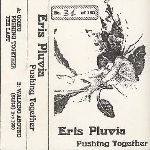 Pushing Together - 1990 - Eris Pluvia